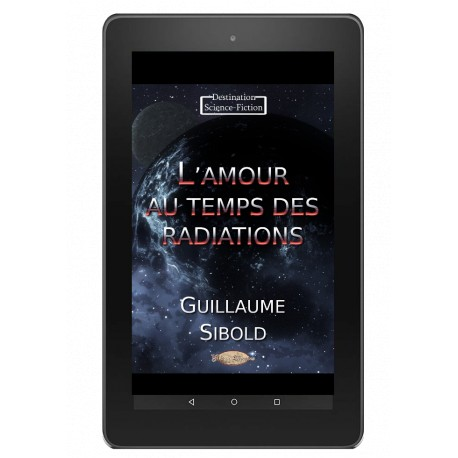 L'amour au temps des radiations