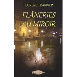Flâneries au Miroir