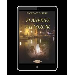 Flâneries au Miroir...