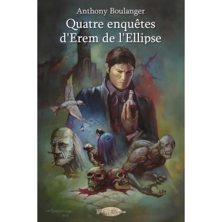 Quatre enquêtes d'Erem de l'Ellipse (version papier)